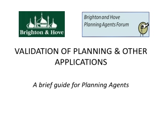 VALIDATION OF PLANNING & OTHER APPLICATIONS