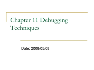 Chapter 11 Debugging Techniques