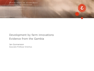 Development by farm innovations Evidence from the Gambia Jan Gunnarsson