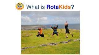 What is  Rota Kids ?