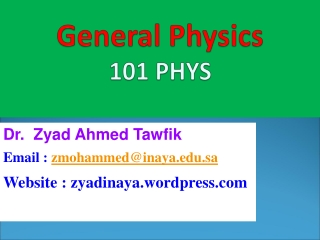 General Physics 101 PHYS