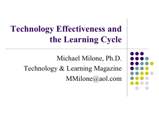 Technology Effectiveness and the Learning Cycle