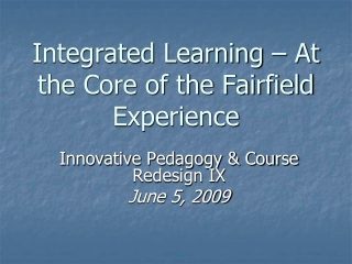 Integrated Learning – At the Core of the Fairfield Experience