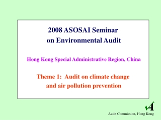 2008 ASOSAI Seminar  on Environmental Audit Hong Kong Special Administrative Region, China