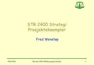 STR 2400 Strategi Prosjekteksempler