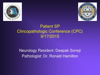 Patient SP Clincopathologic Conference (CPC) 9/17/2015