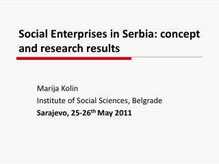 Social Enterprises  in Serbia: concept and research results