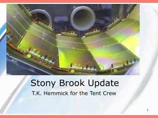 Stony Brook Update