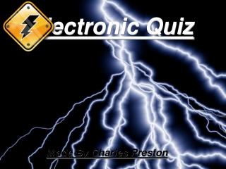 Electronic Quiz