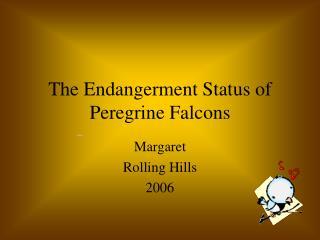 The Endangerment Status of Peregrine Falcons