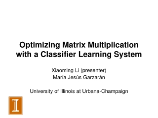 Optimizing Matrix Multiplication with a Classifier Learning System