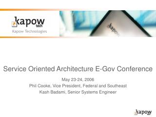 Service Oriented Architecture E-Gov Conference