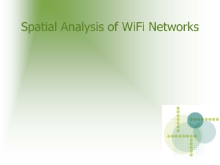 Spatial Analysis of WiFi Networks