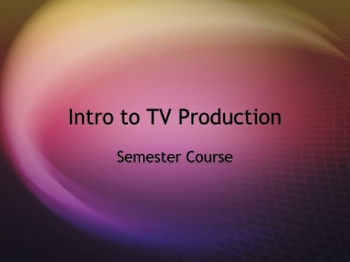 Intro to TV Production