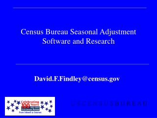 Census Bureau Seasonal Adjustment Software and Research