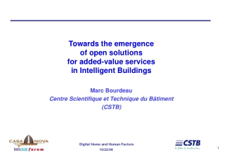 Towards the emergence of open solutions for added-value services in Intelligent Buildings