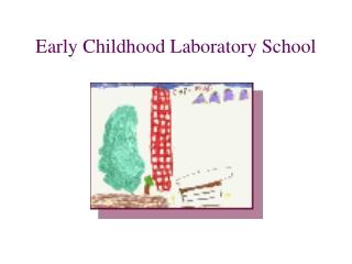 Early Childhood Laboratory School