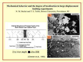 Mechanical behavior and the degree of localization in large displacement faulting experiments
