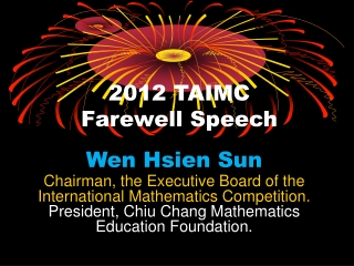 2012 TAIMC Farewell Speech