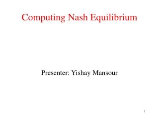Computing Nash Equilibrium