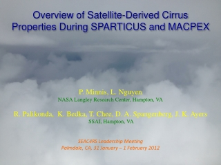 Overview of Satellite-Derived Cirrus Properties During SPARTICUS and MACPEX