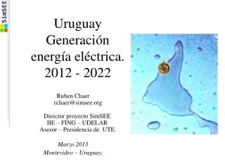 Uruguay Generación energía eléctrica. 2012 - 2022