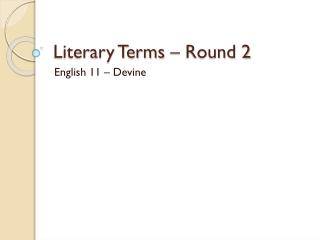 Literary Terms – Round 2