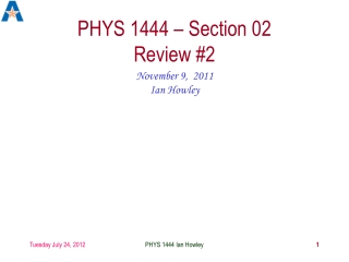 PHYS 1444 – Section 02 Review #2