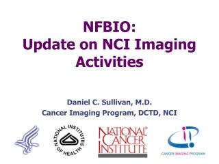 NFBIO: Update on NCI Imaging Activities