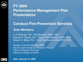 FY 2004 Performance Management Plan Presentation Conduct Fire Prevention Services