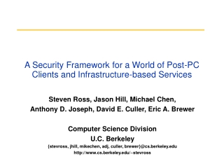 A Security Framework for a World of Post-PC Clients and Infrastructure-based Services