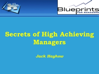 Secrets of High Achieving Managers Jack Hayhow