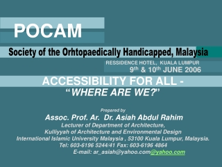 Prepared by  Assoc. Prof.  Ar.   Dr. Asiah Abdul Rahim Lecturer of Department of Architecture,