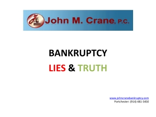 New York Bankruptcy Lies & Truth