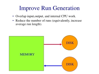 Improve Run Generation