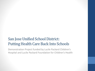 San Jose Unified School District: Putting Health Care Back Into Schools