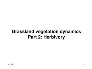 Grassland vegetation dynamics  Part 2: Herbivory