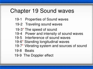 Chapter 19 Sound waves