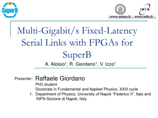 Multi-Gigabit/s Fixed-Latency Serial Links with FPGAs for SuperB