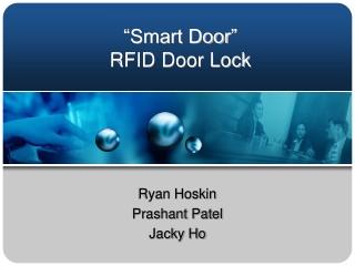 """""""Smart Door"""" RFID Door Lock"""
