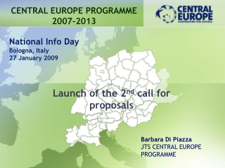 Launch of the 2 nd  call for proposals