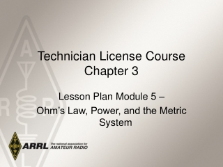 Technician License Course Chapter 3