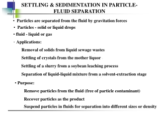 SETTLING & SEDIMENTATION IN PARTICLE-FLUID SEPARATION