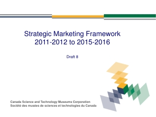 Strategic Marketing Framework  2011-2012 to 2015-2016 Draft 8