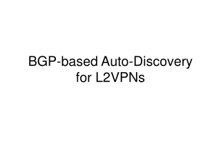 BGP-based Auto-Discovery for L2VPNs