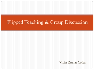 Flipped Teaching & Group Discussion