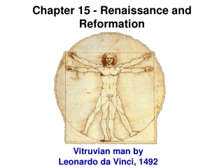 Chapter 15 - Renaissance and Reformation
