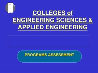 COLLEGES of ENGINEERING SCIENCES & APPLIED ENGINEERING