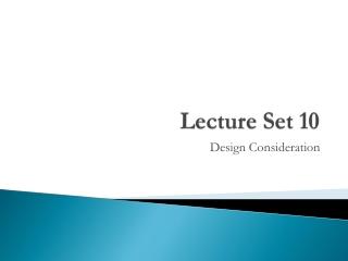 Lecture Set 10