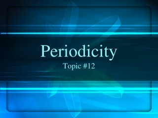 Periodicity Topic #12